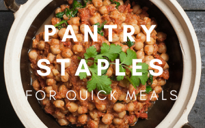 Pantry staples for quick meals