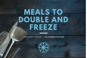 Meals to double and freeze